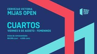 Cuartos de final femeninos - Cervezas Victoria Mijas Open 2019 - World Padel Tour