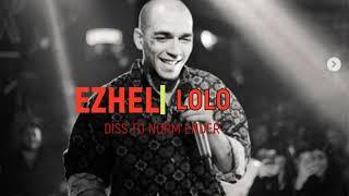 Ezhel - LOLO (Yeni Şarkı) Diss to Norm Ender (SÖZLER AÇIKLAMADA)