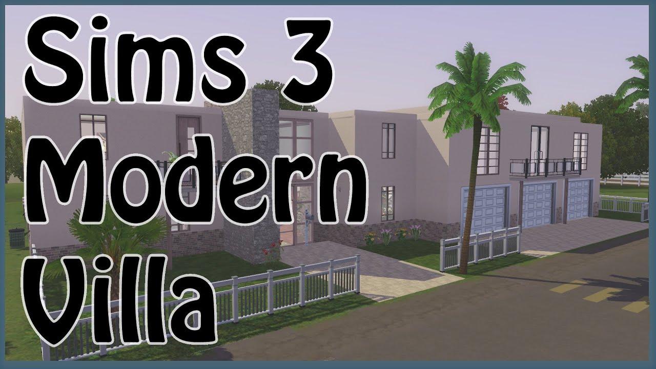 The Sims 3 - Modern Villa - YouTube
