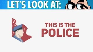 Let's Look At: This Is The Police!