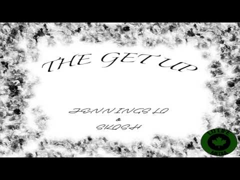 Jennings Lo X Skosh - The Get Up (LoLifeMedia)