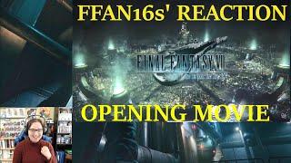 Final Fantasy VII Remake Opening Movie FFAN16s' Reaction