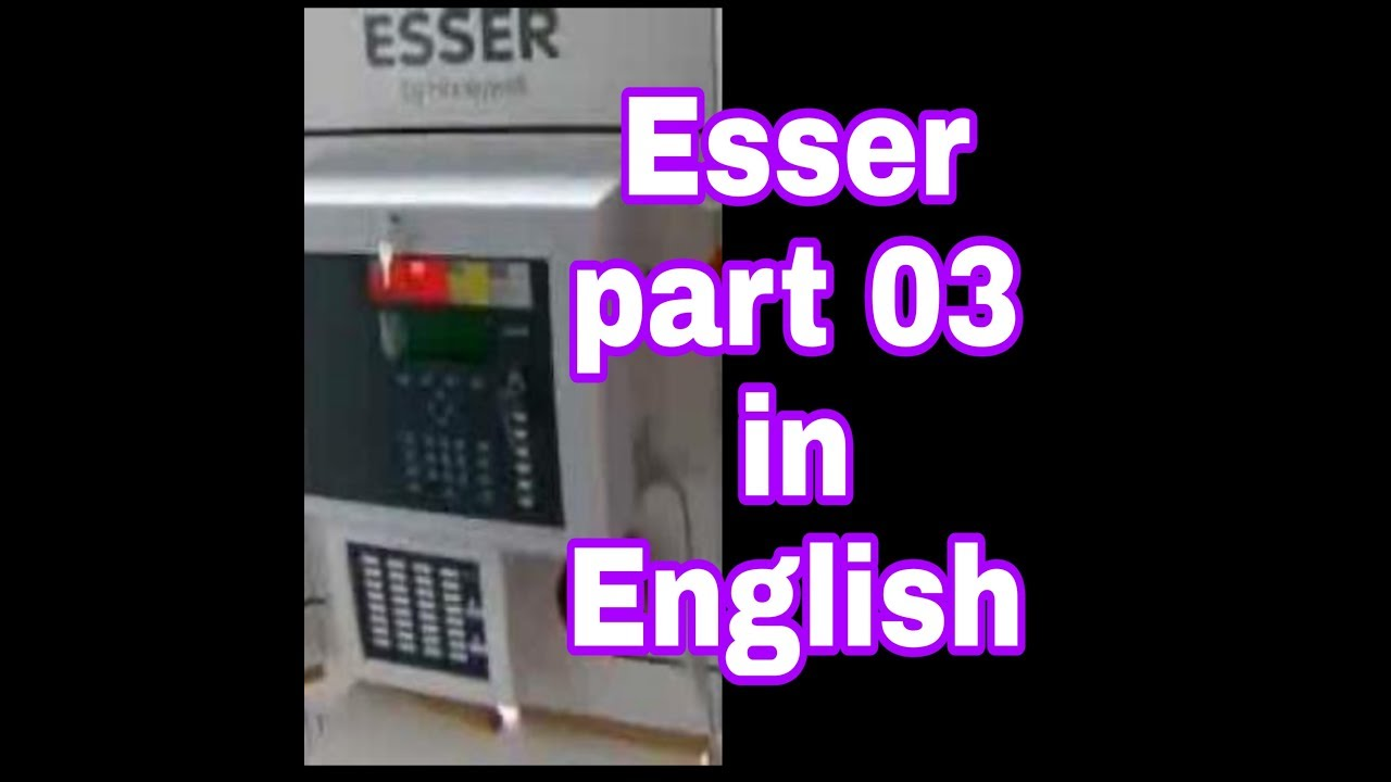 Esser Fire Alarm System Information Programming Training In English