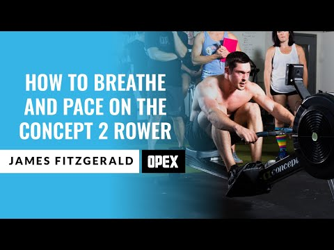 How To Breathe And Pace On The Concept 2 Rower With James Fitzgerald
