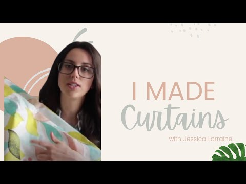 I Made Curtains! | Jessica Lorraine