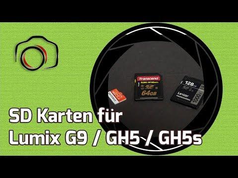 Lumix G9 SD Karten Empfehlungen GH5 GH5s