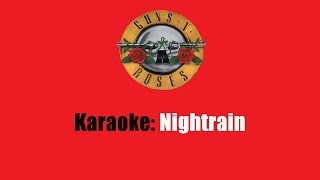 Karaoke: Guns N' Roses / Nightrain