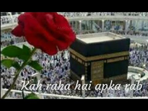 🕋-islamic-🦋-status-🥀-kah-raha-hai-apka-rab👌-||-created-by-amrin-khan-||👍