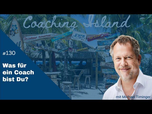 CoachingIsland#130: Was für ein Coach bist Du?