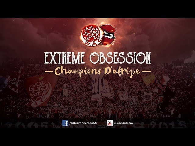 WINNERS 2005 - EXTREME OBSESSION 2017 - CHAMPIONS D'AFRIQUE