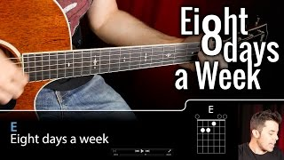 Cómo tocar Beatles Eight Days A Week en guitarra