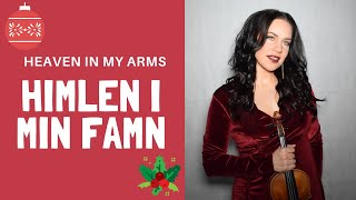 Himlen I Min Famn (Heaven In My Arms ) - Lotta Virkkunen, Violin