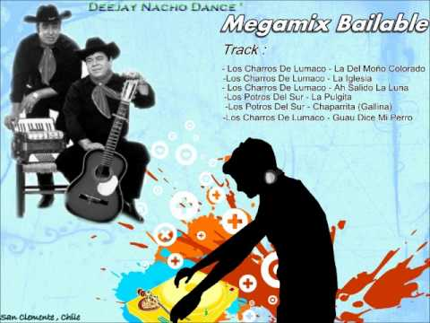 Mix Bailable Rancheras 2012 - Deejay Nacho Dance   (San Clemente, Chile )