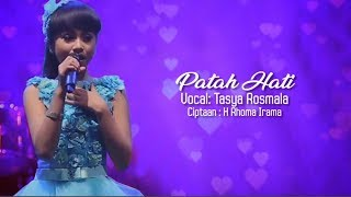 Single Terbaru -  Patah Hati Tasya Rosmala With Lyric