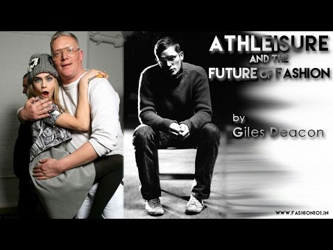 Athleisure And The Future Of Fashion By Giles Deacon