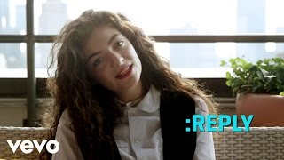 Lorde - ASK:REPLY 3 (VEVO LIFT)