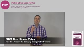 Category Management Tips - How Do I Measure My Category Manager's Performance? - MBM One Min Video
