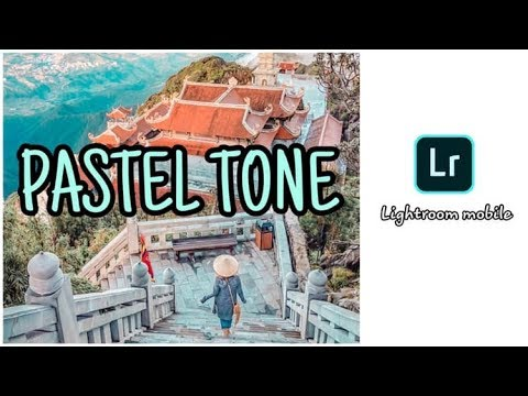 HOW TO EDIT A PASTEL TONE | LIGHTROOM CC MOBILE TUTORIAL #14