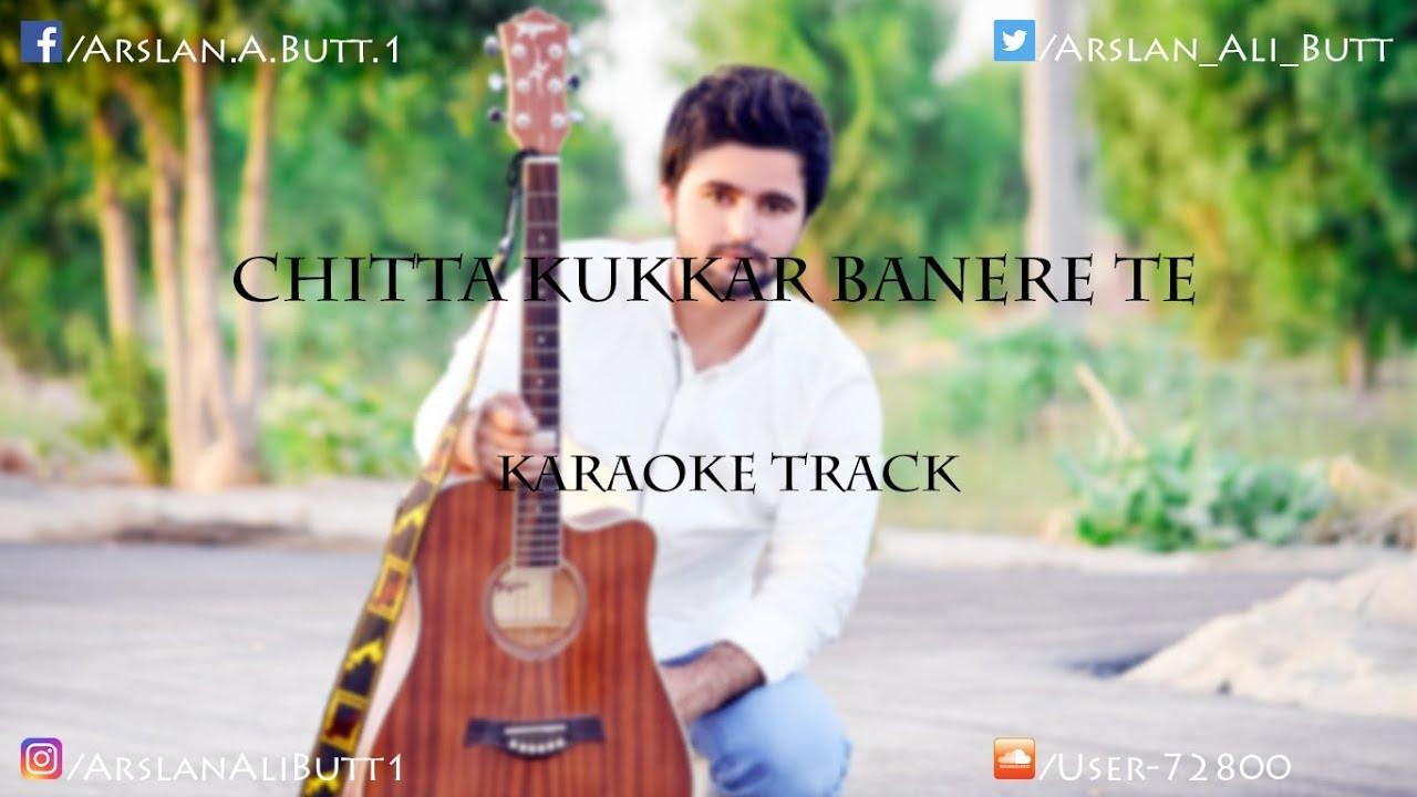 Chitta Kukkar Banere Te Karaoke Track With Lyrics Youtube