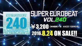 SUPER EUROBEAT VOL.240 Teaser
