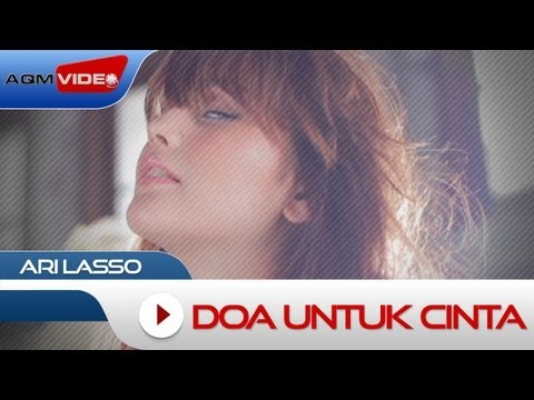 Ari Lasso - Doa Untuk Cinta | Official Video