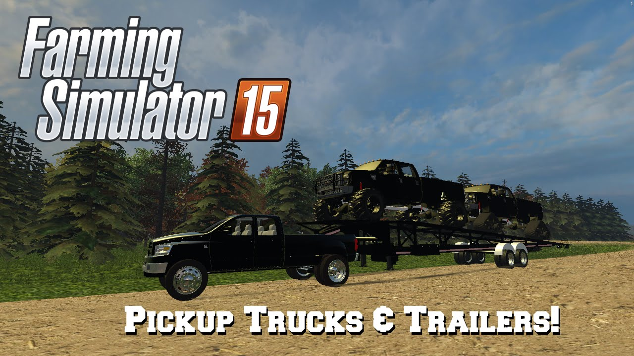 Farming Simulator 2015: Mod Spotlight #59: Pickup Trucks & Trailers!