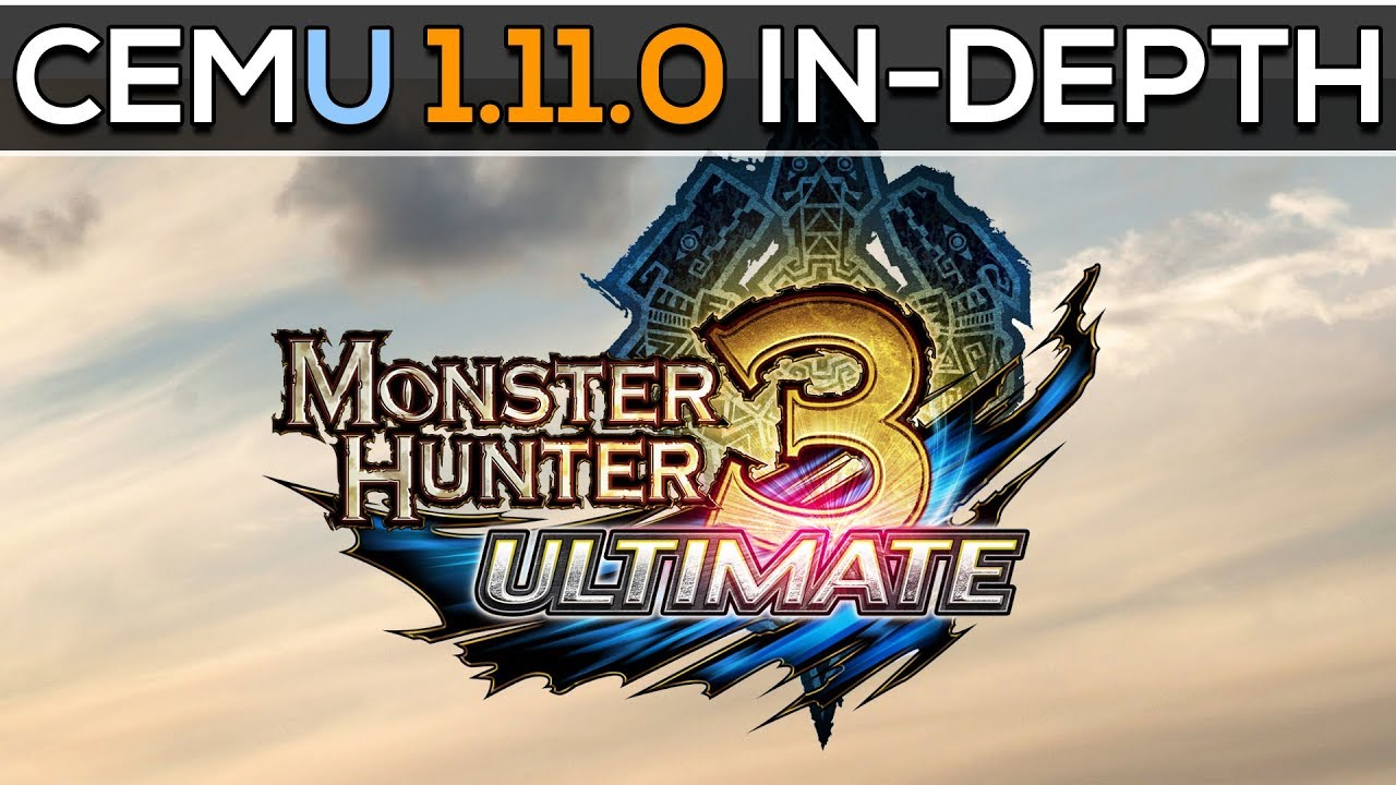 Monster Hunter 3 Ultimate - CEMU Wiki