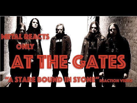 """AT THE GATES """"A Stare Bound in Stone"""" Reaction Video 