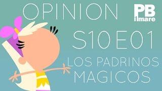Opinión | Season 10 Episode 1 | Los Padrinos Mágicos