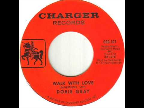 Dobie Gray Walk With Love
