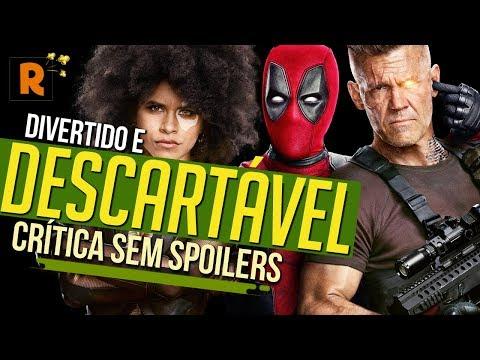 Play DIVERTIDO E DESCARTÁVEL | Deadpool 2 | Crítica SEM SPOILERS