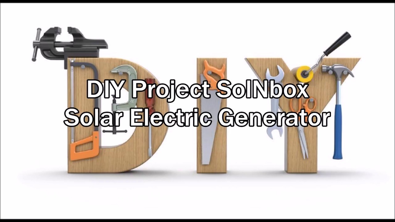 Do it yourself project solnbox solar electric power generator do it yourself project solnbox solar electric power generator solutioingenieria Images