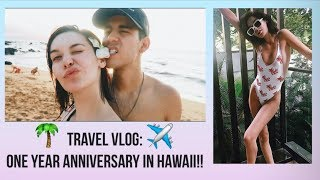 TRAVEL VLOG: One Year Anniversary In Hawaii