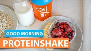 Good Morning Proteinshake - gesundes & leckeres Frühstück - medifit Wolfhagen