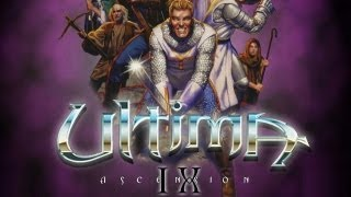 Ultima IX Ascension - Das beste PC Rollenspiel aller Zeiten ? - #001 [Let
