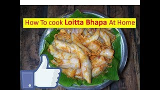 Loitta Macher Bhapa - in bengali style | bengali fish recipe by Healthy Belongs