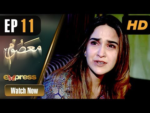 Masoom - Episode 11 - Express Entertainment Dramas