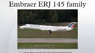 Embraer ERJ 145 family
