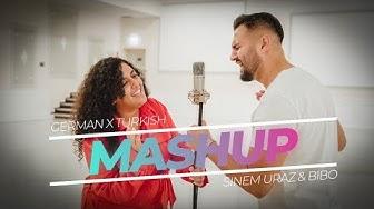 GERMAN X TURKISH X MASHUP 2019 by Sinem Uraz & Bibo