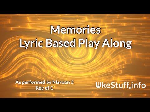 memories-(maroon-5)-lyric-based-play-along