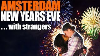 OUR FAVORITE NEW YEARS EVER! Visit Amsterdam
