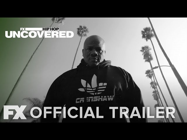 Hip Hop Uncovered | Official Trailer [HD] | FX