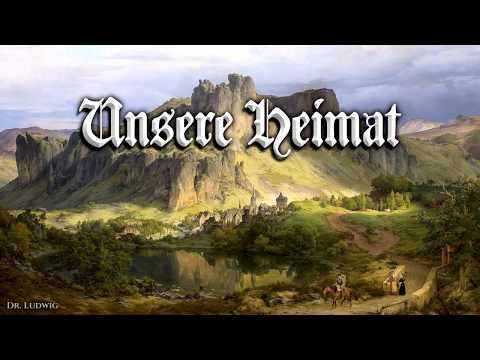 Unsere Heimat ✠ [German Folk Song][+ English Translation]