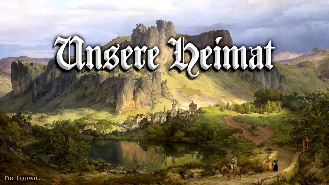 Unsere Heimat German Folk Song English Translation Youtube