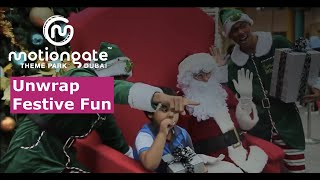 Unwrap Festive Fun | Motiongate™ Dubai