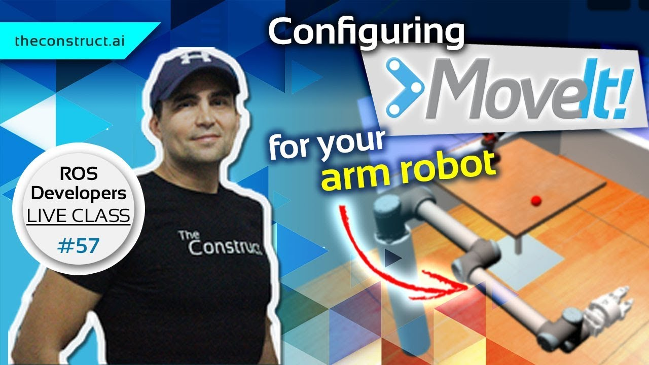 ROS Developers LIVE-Class #57: Configuring Moveit! for your Arm Robot