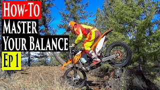 Enduro Riding Tips Series Ep 1 | How To Use Your Balance Enduro Lessons
