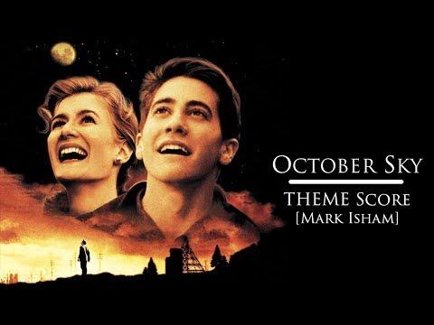 October Sky - Theme Song [Mark Isham]