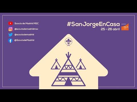 Acampada en Casa #SanJorgeVirtual