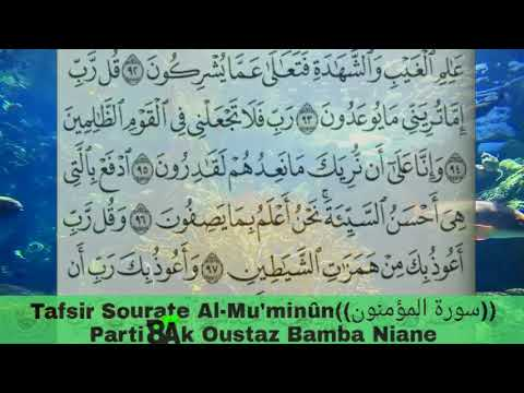 Tafsir Sourate Al-Mu'minûn ci wolof Parti 8 Ak Oustaz Bamba Niane